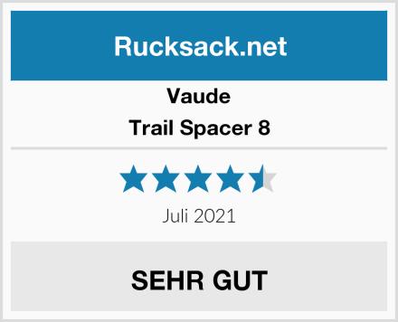 Vaude Trail Spacer 8 Test
