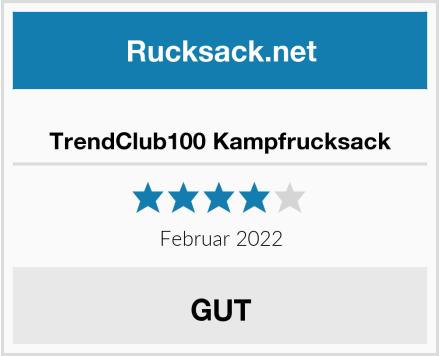 TrendClub100 Kampfrucksack Test