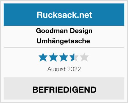 Goodman Design Umhängetasche  Test