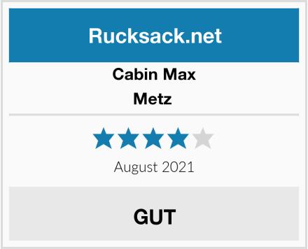 Cabin Max Metz  Test