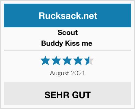 Scout Buddy Kiss me  Test