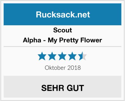 Scout Alpha - My Pretty Flower Test