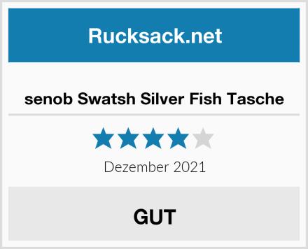 senob Swatsh Silver Fish Tasche Test